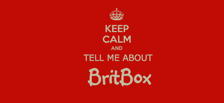 My Experience with BritBox – from a BritBoxer
